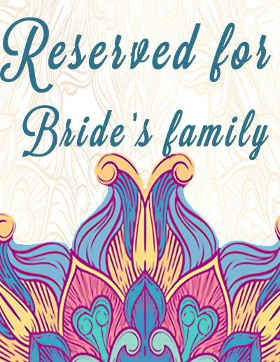 Reserved Bride sign