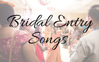 Top Bridal Entry Songs of 2019