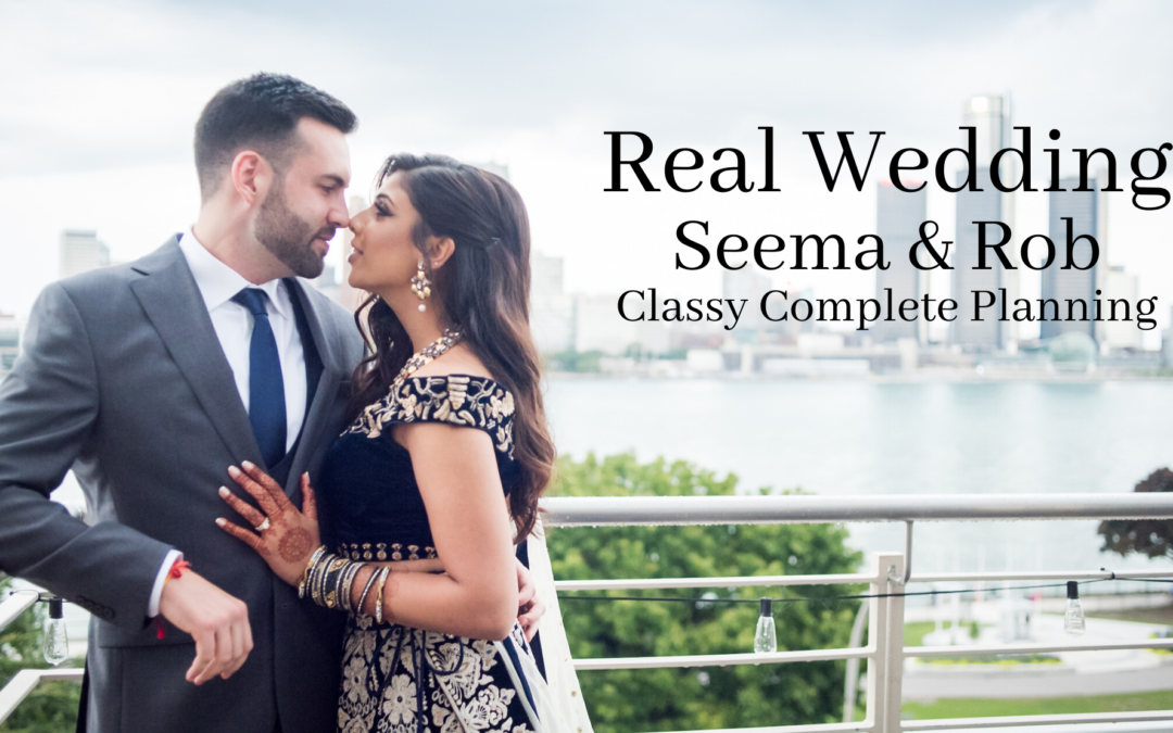 Real Wedding: Seema & Robert – Classy Complete Planning