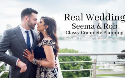 Real Wedding: Seema & Robert – Classy Complete Planning
