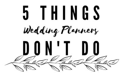 5 Things Wedding Planners Don't Do